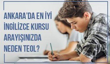 Ankara Yabancı Dil Kursu Arayışınızda Neden TEOL