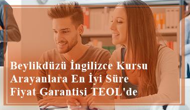 Beylikdüzü İngilizce Kursu Arayanlara En İyi Süre Fiyat Garantisi TEOL'de