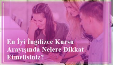 İstanbul'da En İyi İngilizce Kursu Arayışında Nelere Dikkat Etmelisiniz?