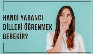 Hangi Yabancı Dilleri Öğrenmek Gerekir?