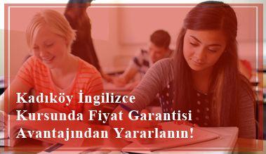 Kadıköy İngilizce Kursunda En İyi Fiyat Garantisi Kampanyasından Yararlanın !