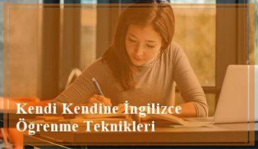 Kendi Kendine İngilizce Öğrenme Teknikleri İşe Yarar mı?